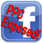 1 - Facebook PPC Exposed